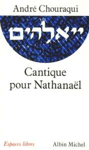 CANTIQUE POUR NATHANAEL