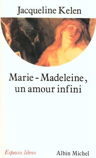 MARIE-MADELEINE - UN AMOUR INFINI
