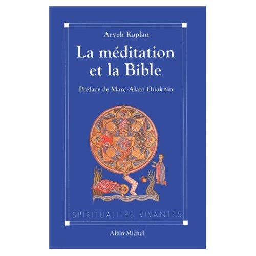 LA MEDITATION ET LA BIBLE