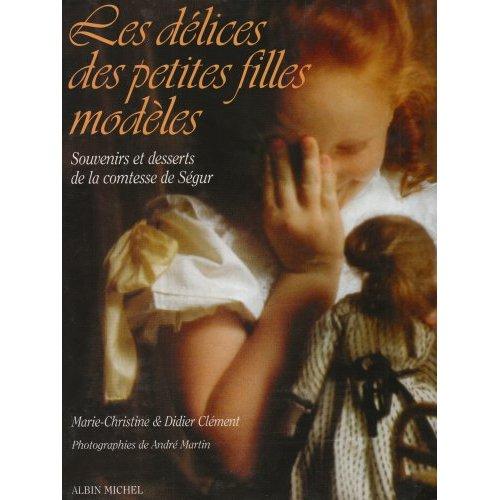 LES DELICES DES PETITES FILLES MODELES