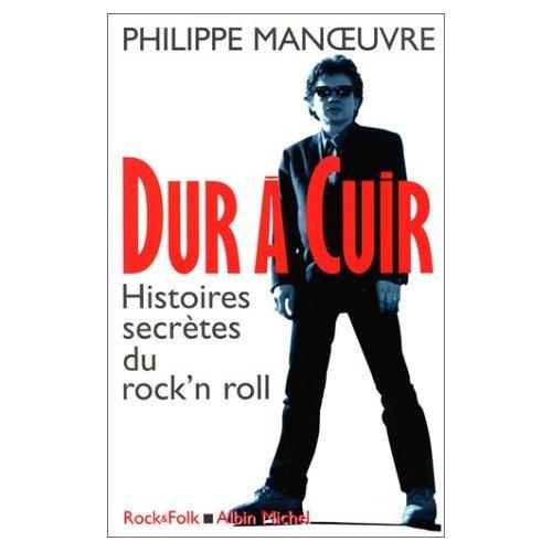 DUR A CUIR - HISTOIRES SECRETES DU ROCK'N'ROLL