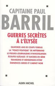 GUERRES SECRETES A L'ELYSEE (1981-1995)
