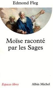 MOISE RACONTE PAR LES SAGES
