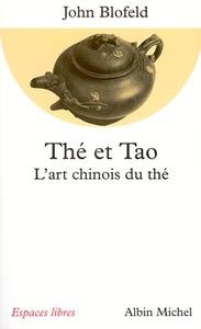 THE ET TAO - L'ART CHINOIS DU THE