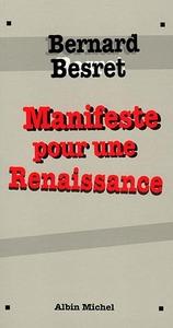 MANIFESTE POUR UNE RENAISSANCE