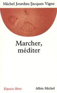 MARCHER, MEDITER