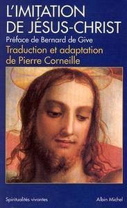 L'IMITATION DE JESUS-CHRIST - TRADUCTION ET ADAPTATION DE PIERRE CORNEILLE