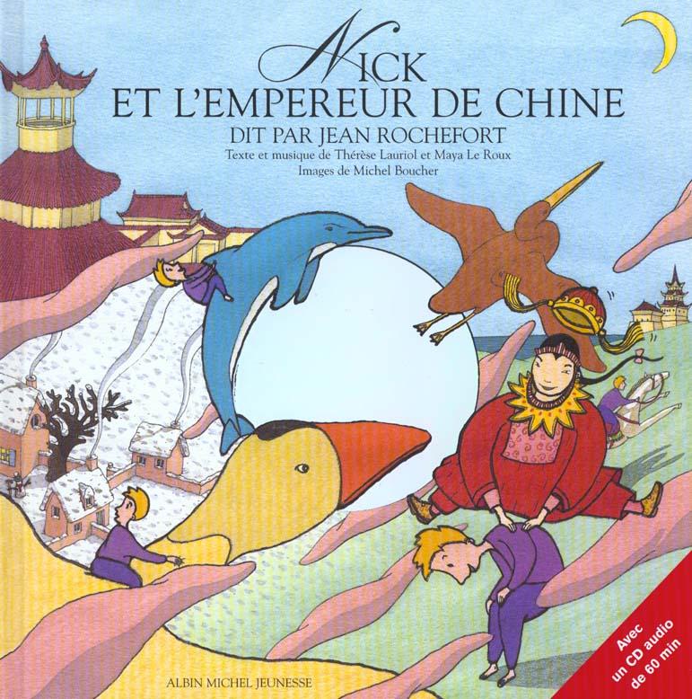 NICK ET L'EMPEREUR DE CHINE - RACONTE PAR JEAN ROCHEFORT