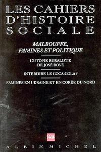 N  14 - MALBOUFFE, FAMINES ET POLITIQUE - LES CAHIERS D'HISTOIRE SOCIALE