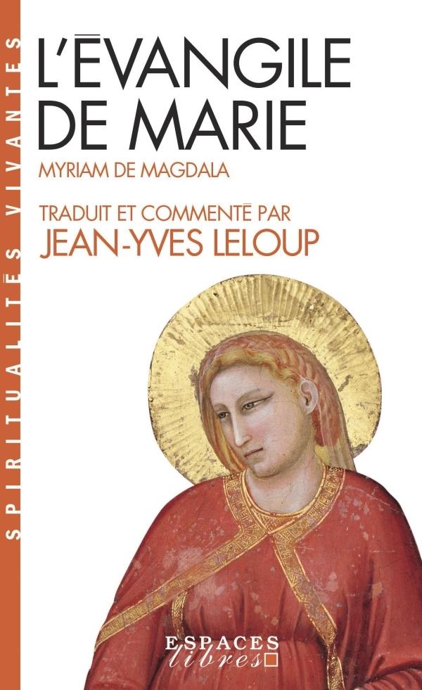 L'EVANGILE DE MARIE - MYRIAM DE MAGDALA