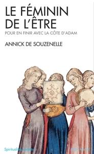 LE FEMININ DE L'ETRE - POUR EN FINIR AVEC LA COTE D'ADAM