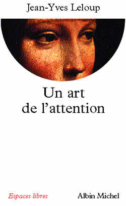 UN ART DE L'ATTENTION