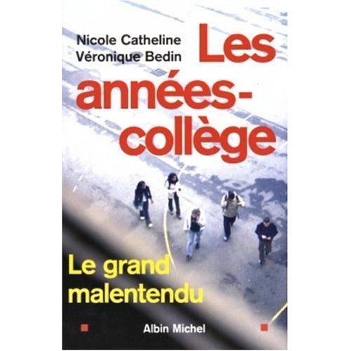 LES ANNEES-COLLEGE - LE GRAND MALENTENDU