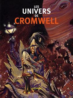LES UNIVERS DE CROMWELL