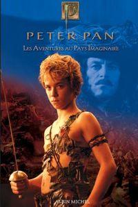 PETER PAN - LES AVENTURES AU PAYS IMAGINAIRE