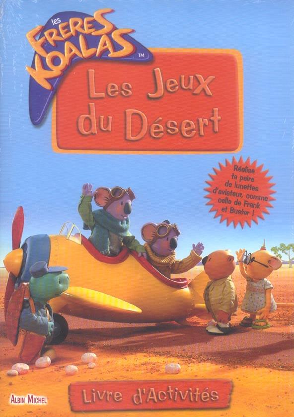 LES FRERES KOALAS-LES JEUX DU DESERT