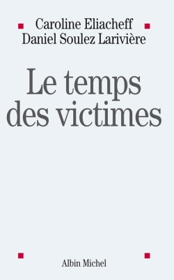 LE TEMPS DES VICTIMES