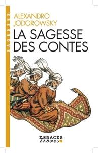 LA SAGESSE DES CONTES