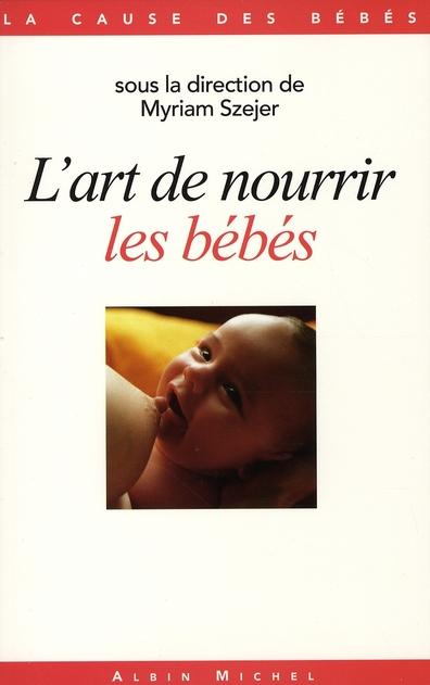 L'ART DE NOURRIR LES BEBES