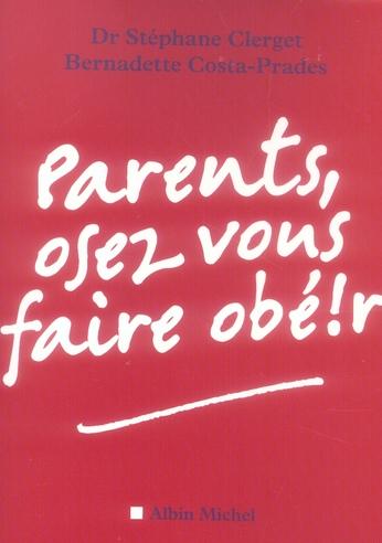 PARENTS, OSEZ VOUS FAIRE OBE!R