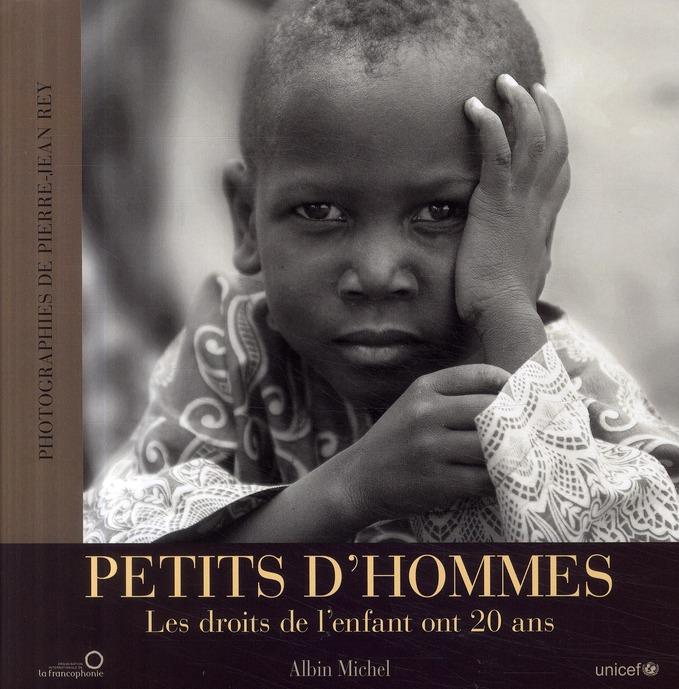 PETITS D'HOMMES - LES DROITS DE L'ENFANT ONT 20 ANS