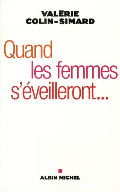 QUAND LES FEMMES S'EVEILLERONT... - OSER LE FEMININ
