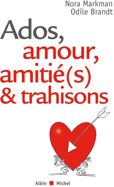 ADOS, AMOUR, AMITIE(S) & TRAHISONS