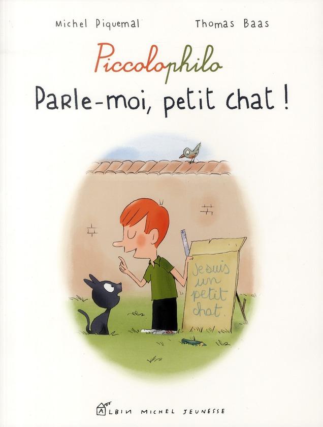 PARLE MOI, PETIT CHAT !