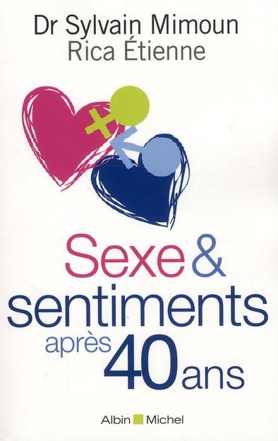 SEXE & SENTIMENTS APRES 40 ANS