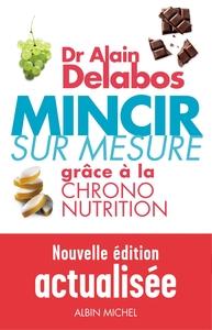 MINCIR SUR MESURE - GRACE A LA CHRONO-NUTRITION