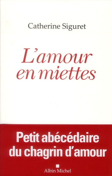 L'AMOUR EN MIETTES