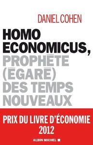 HOMO ECONOMICUS - PROPHETE (EGARE) DES TEMPS NOUVEAUX