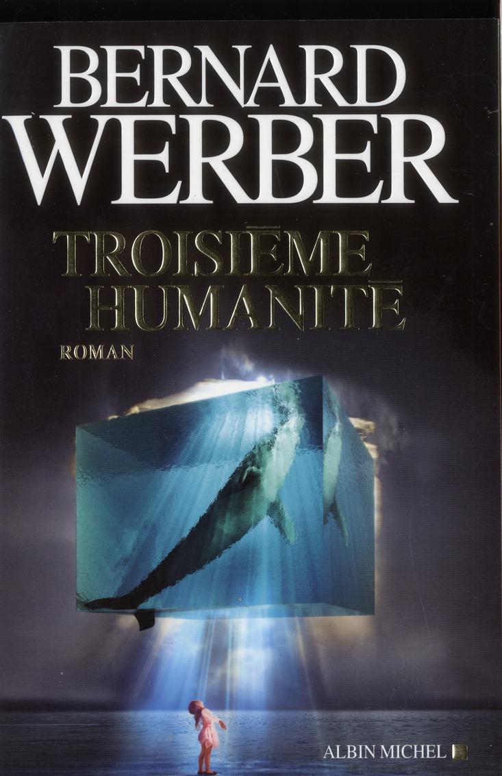 TROISIEME HUMANITE - TOME 1