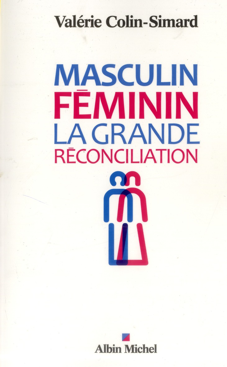 MASCULIN-FEMININ - LA GRANDE RECONCILIATION