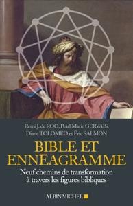 BIBLE ET ENNEAGRAMME - NEUF CHEMINS DE TRANSFORMATION A TRAVERS DES FIGURES BIBLIQUES