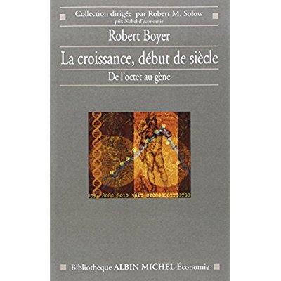 LA CROISSANCE, DEBUT DE SIECLE - DE L'OCTET AU GENE