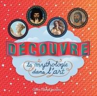 DECOUVRE LA MYTHOLOGIE DANS L'ART