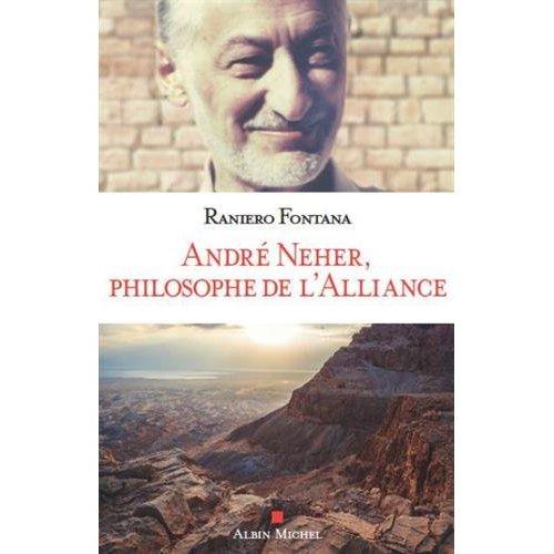 ANDRE NEHER, PHILOSOPHE DE L'ALLIANCE