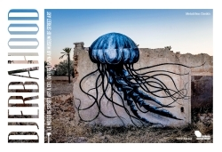 DJERBAHOOD - LE MUSEE DU STREET ART A CIEL OUVERT