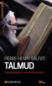 TALMUD - ENQUETE DANS UN MONDE TRES SECRET