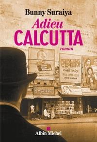ADIEU CALCUTTA