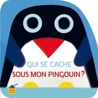 QUI SE CACHE SOUS MON PINGOUIN ?