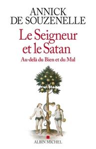 LE SEIGNEUR ET LE SATAN - AU-DELA DU BIEN ET DU MAL