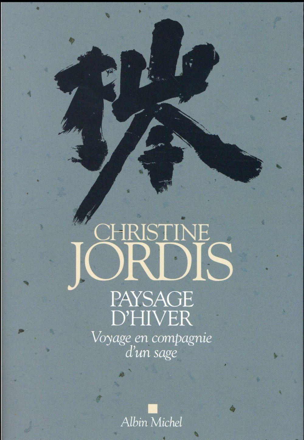 PAYSAGE D'HIVER - VOYAGE EN COMPAGNIE D'UN SAGE