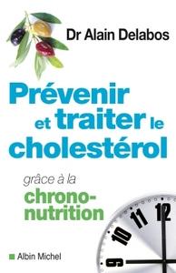 PREVENIR ET TRAITER LE CHOLESTEROL GRACE A LA CHRONO-NUTRITION