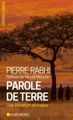 PAROLE DE TERRE - UNE INITIATION AFRICAINE