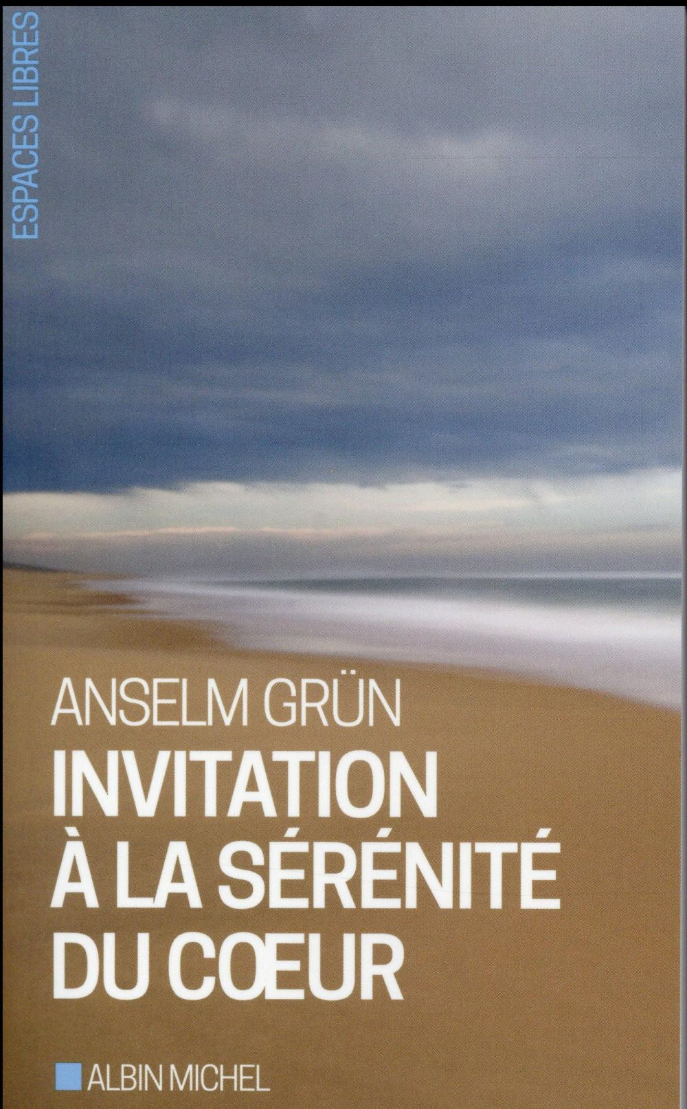 INVITATION A LA SERENITE DU COEUR