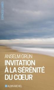INVITATION A LA SERENITE DU COEUR