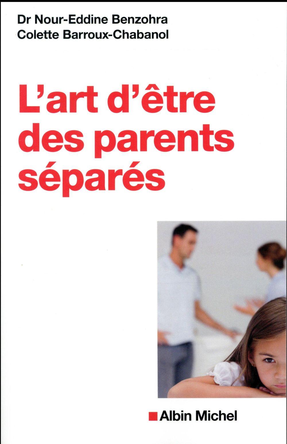 L'ART D'ETRE DES PARENTS SEPARES