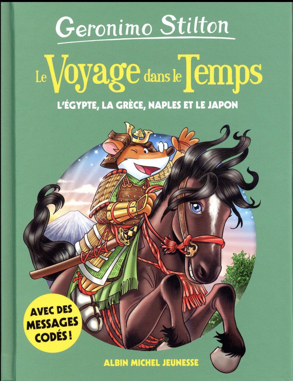 Le voyages dans le temps - tome 8 - l'egypte, la grece, naples et le japon